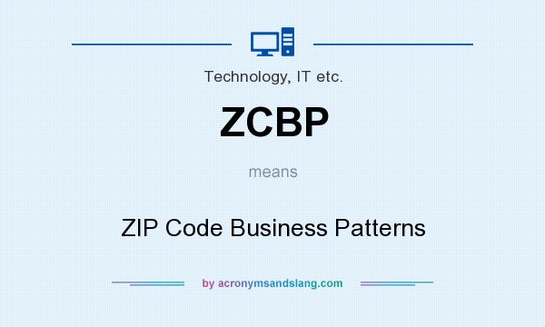 What does ZCBP mean? It stands for ZIP Code Business Patterns