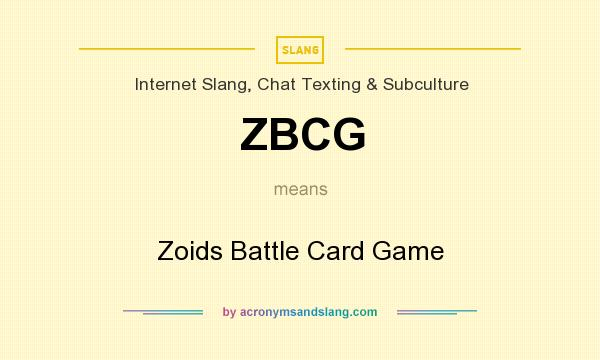 What does ZBCG mean? It stands for Zoids Battle Card Game