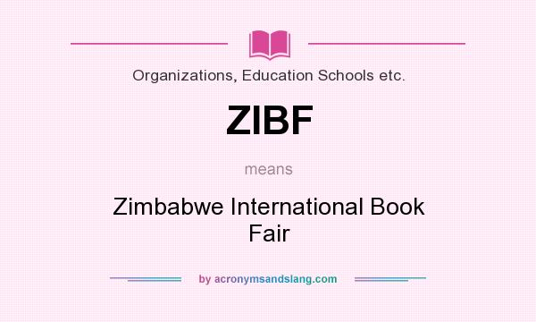 What does ZIBF mean? It stands for Zimbabwe International Book Fair