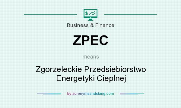 What does ZPEC mean? It stands for Zgorzeleckie Przedsiebiorstwo Energetyki Cieplnej