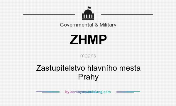 What does ZHMP mean? It stands for Zastupitelstvo hlavního mesta Prahy
