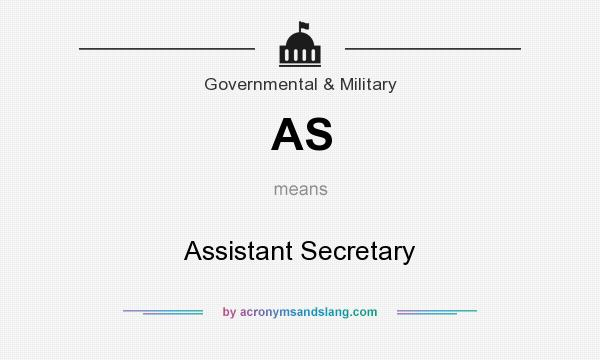What does AS mean? It stands for Assistant Secretary