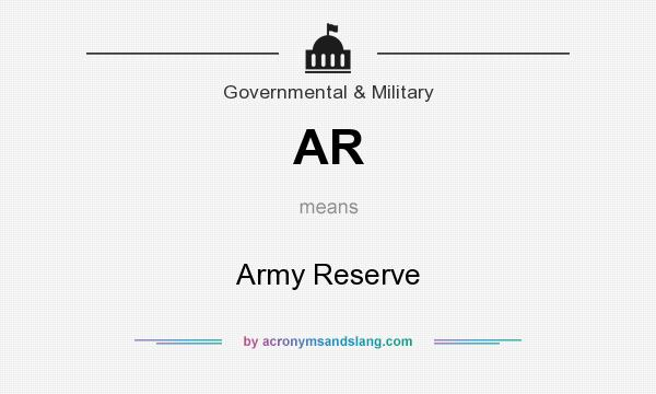 What does AR mean? It stands for Army Reserve