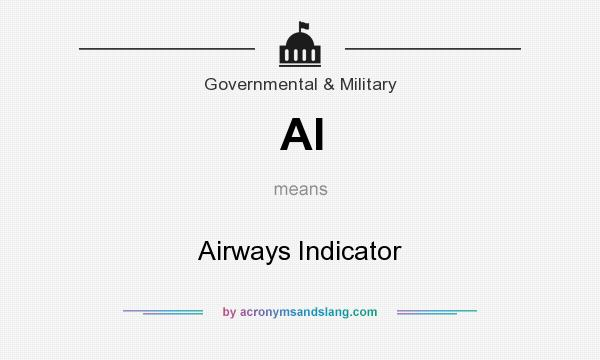 What does AI mean? It stands for Airways Indicator