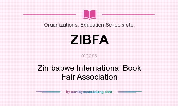 What does ZIBFA mean? It stands for Zimbabwe International Book Fair Association
