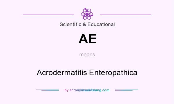 What does AE mean? It stands for Acrodermatitis Enteropathica