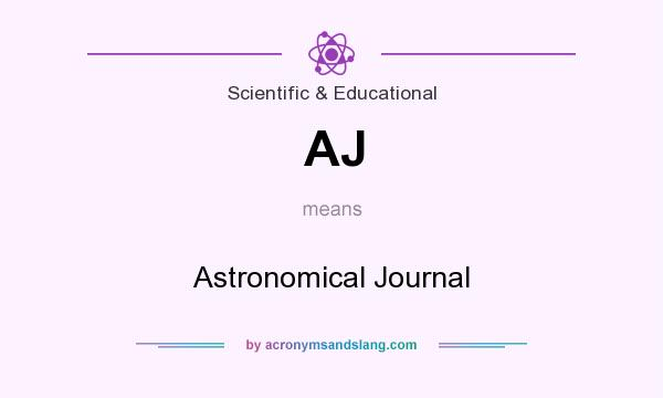 What does AJ mean? It stands for Astronomical Journal