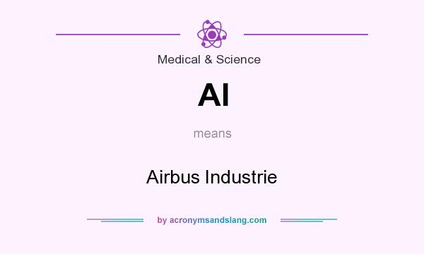 What does AI mean? It stands for Airbus Industrie