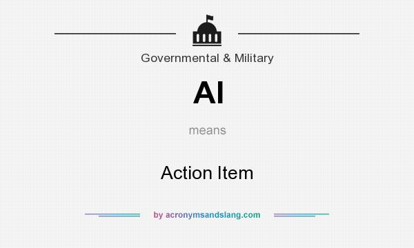 What does AI mean? It stands for Action Item