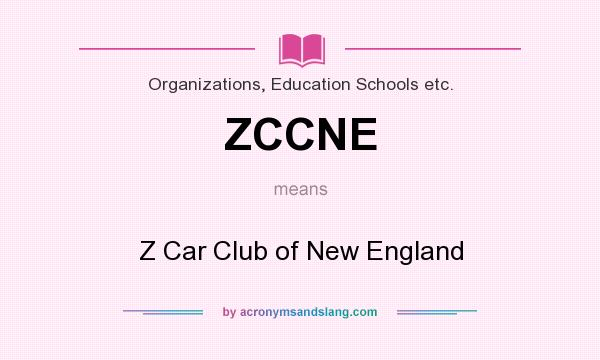 What does ZCCNE mean? It stands for Z Car Club of New England
