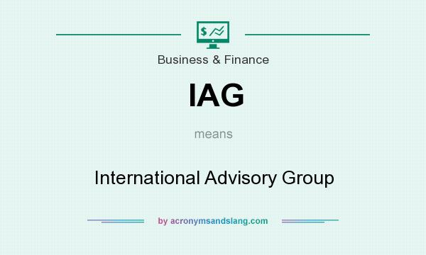 What does IAG mean? It stands for International Advisory Group