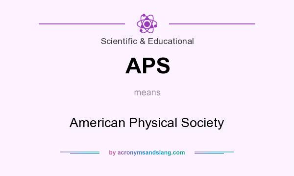 What does APS mean? It stands for American Physical Society