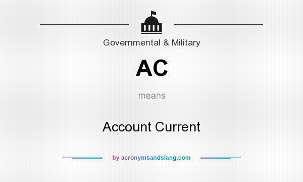 What does AC mean? It stands for Account Current