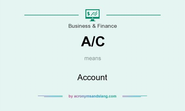 What does A/C mean? It stands for Account