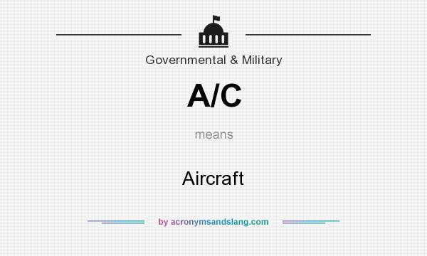 What does A/C mean? It stands for Aircraft