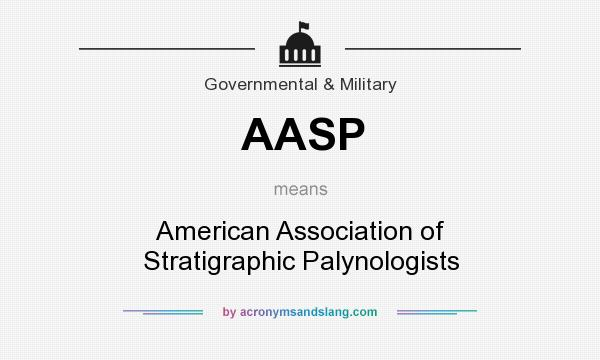 What does AASP mean? It stands for American Association of Stratigraphic Palynologists