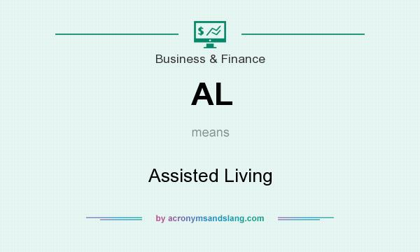 What does AL mean? It stands for Assisted Living