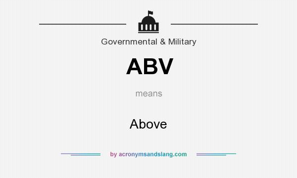 What does ABV mean? It stands for Above
