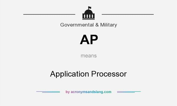 What does AP mean? It stands for Application Processor
