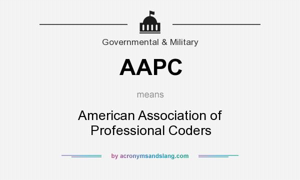 What does AAPC mean? It stands for American Association of Professional Coders