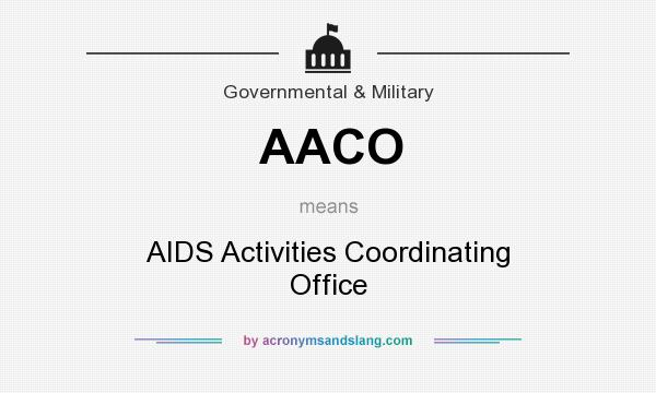 What does AACO mean? It stands for AIDS Activities Coordinating Office