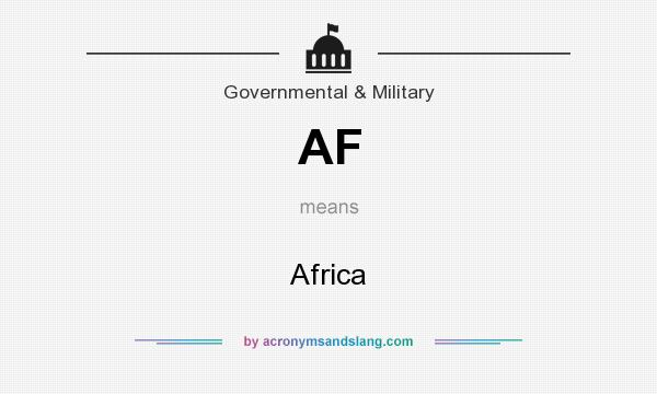 What does AF mean? It stands for Africa