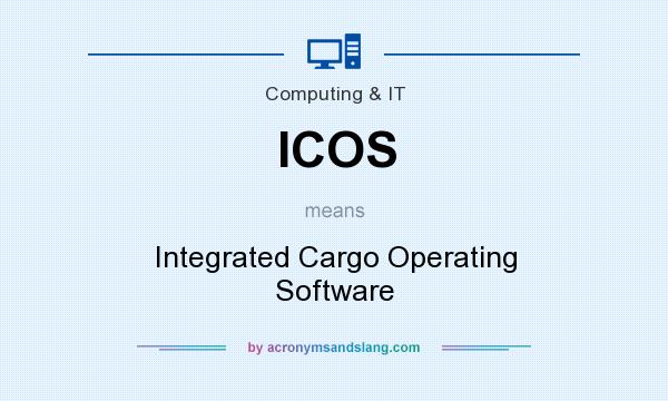 What does ICOS mean? It stands for Integrated Cargo Operating Software