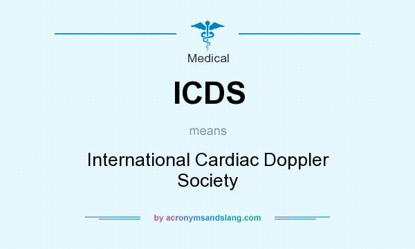 What does ICDS mean? It stands for International Cardiac Doppler Society