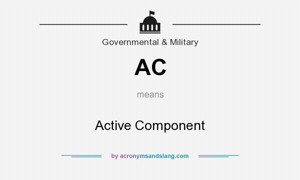What does AC mean? It stands for Active Component