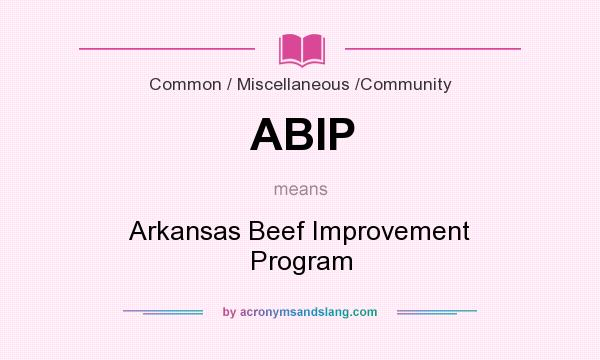 What does ABIP mean? It stands for Arkansas Beef Improvement Program