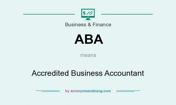 What does ABA mean? It stands for Accredited Business Accountant