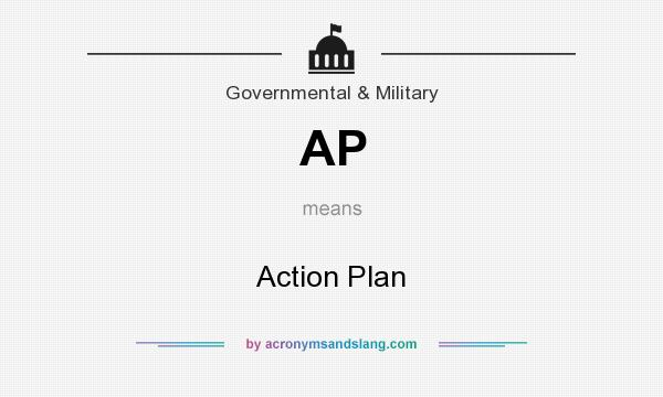 What does AP mean? It stands for Action Plan