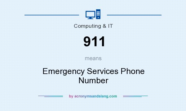 What does 911 mean? It stands for Emergency Services Phone Number