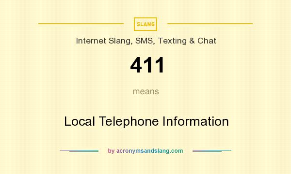 What does 411 mean? It stands for Local Telephone Information