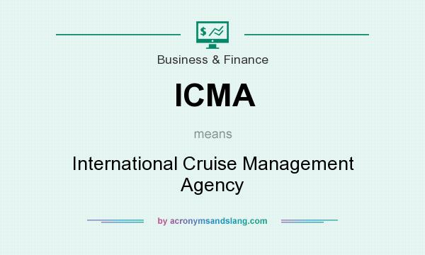 What does ICMA mean? It stands for International Cruise Management Agency