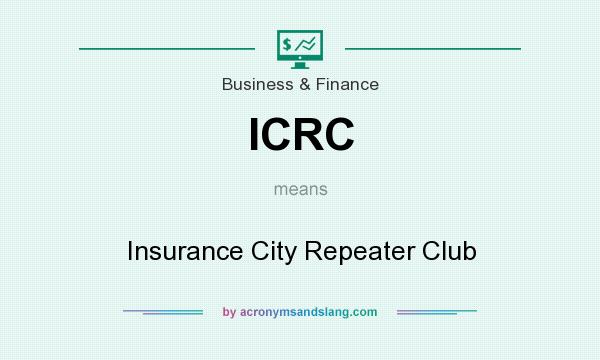 What does ICRC mean? It stands for Insurance City Repeater Club
