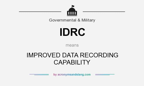 What does IDRC mean? It stands for IMPROVED DATA RECORDING CAPABILITY
