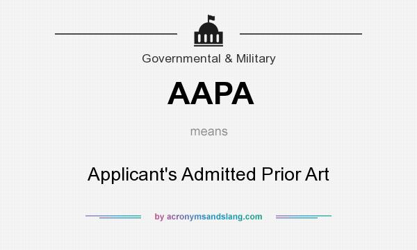 What does AAPA mean? It stands for Applicant`s Admitted Prior Art