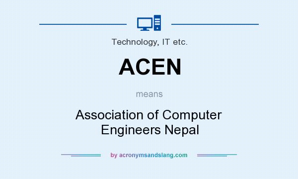 What does ACEN mean? It stands for Association of Computer Engineers Nepal
