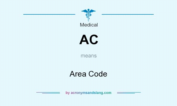 What does AC mean? It stands for Area Code