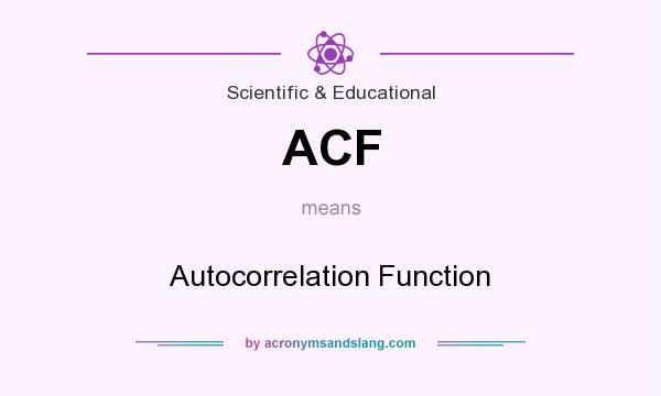 What does ACF mean? It stands for Autocorrelation Function