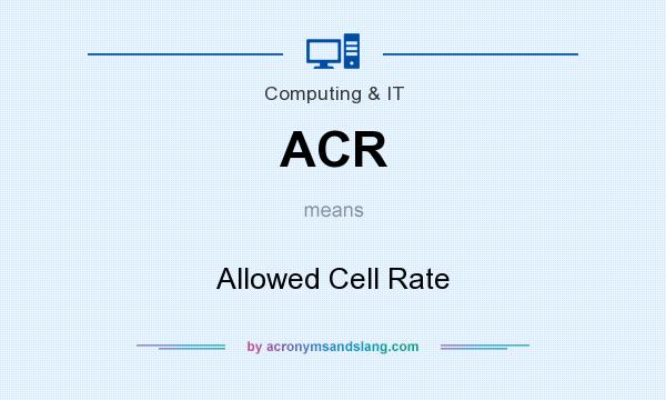 What does ACR mean? It stands for Allowed Cell Rate
