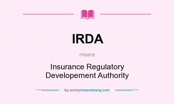 Irda Insurance Regulatory Developement Authority In Undefined By