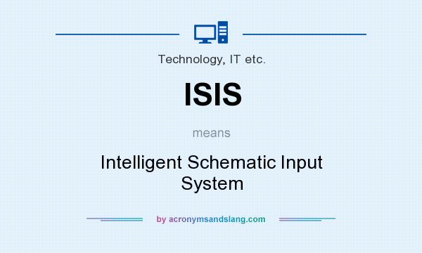 ISIS - Intelligent Schematic Input System in Technology, IT etc. by What Does Schematic Mean on don't be mean, selena gomez you mean, distribution median greater than mean, my teacher is mean, trimmed mean,