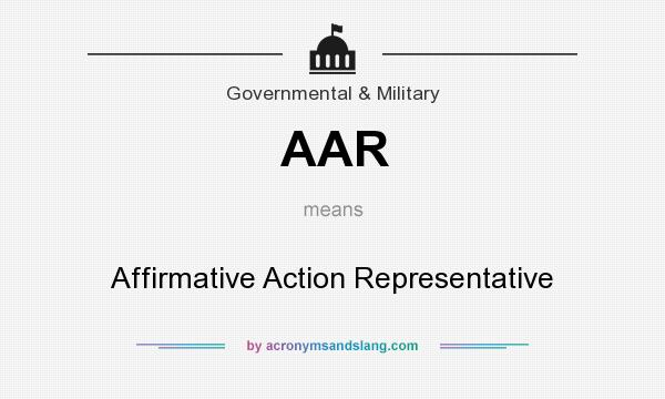 What does AAR mean? It stands for Affirmative Action Representative