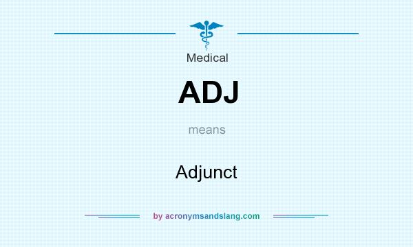 What does ADJ mean? It stands for Adjunct