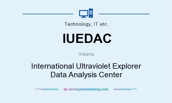 What does IUEDAC mean? It stands for International Ultraviolet Explorer Data Analysis Center
