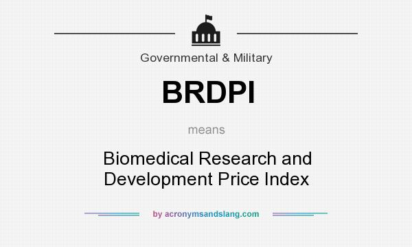 What does BRDPI mean? It stands for Biomedical Research and Development Price Index