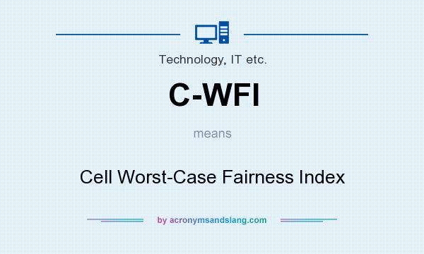 What does C-WFI mean? It stands for Cell Worst-Case Fairness Index
