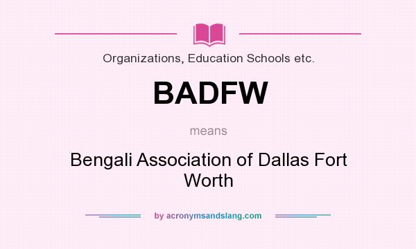 What does BADFW mean? It stands for Bengali Association of Dallas Fort Worth